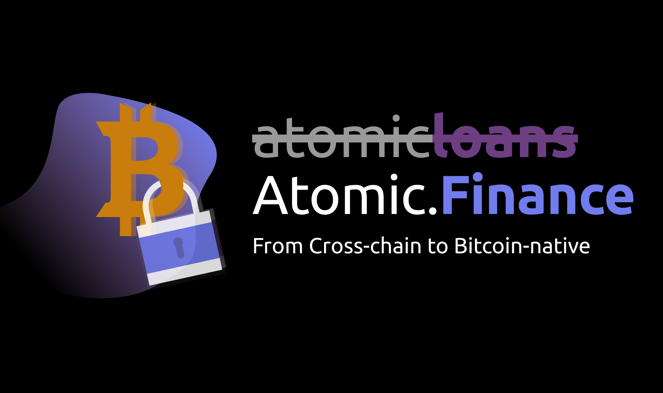 An Atomic Pivot: Going all-in on Bitcoin-native finance.